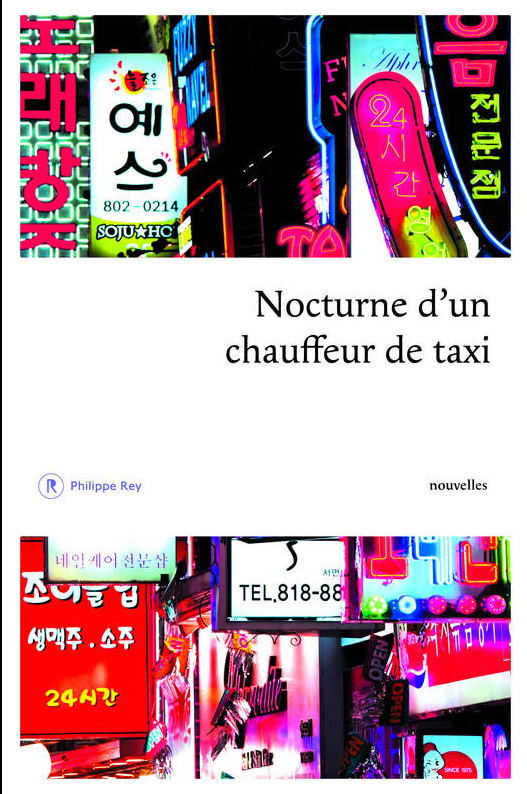 The cover of <i>Nocturne d'un chauffeur de taxi</i>, a collection of Korean short stories translated into French.