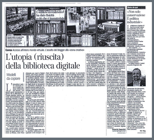 "Italian daily Corriere della Sera featured an article praising the National Digital Library in Seoul as a ""utopia"" of digital libraries."