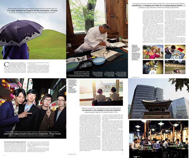 The article deals with both traditions and modern lifestyle of Korea covering subjects from temple stay and calligraphy to fashion and nightlife (photo courtesy of Korean Embassy in Portugal).