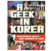 A geek's all-inclusive observations on Korea