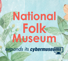 National Folk Museum expands its cybermuseums